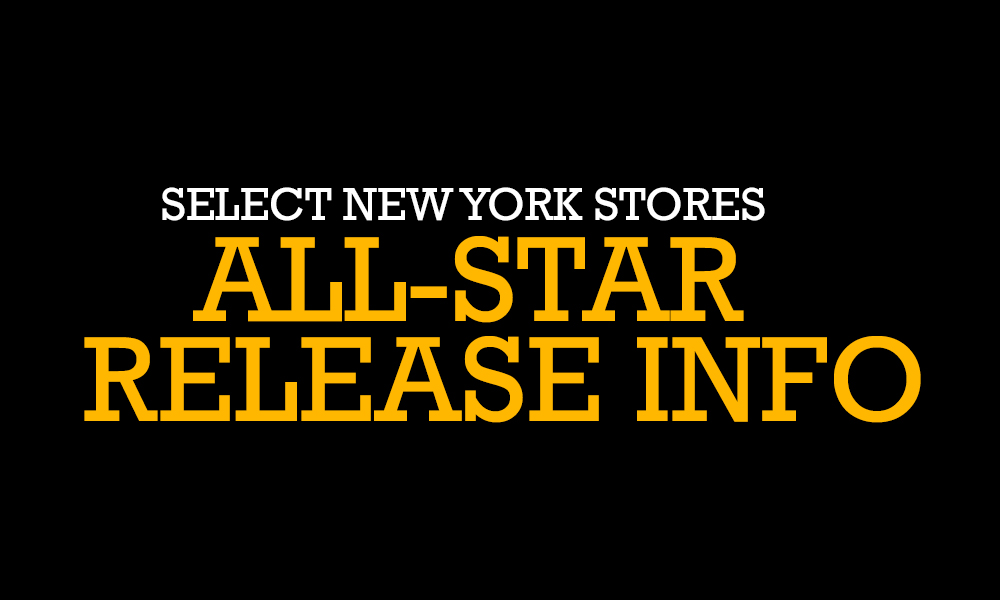0558d6d5ff53 Select New York Area Stores All-Star Release Info - Footaction Star ...